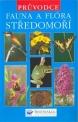 Kniha Fauna a flora Středomoří